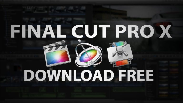 FINAL CUT PRO X FREE DOWNLOAD
