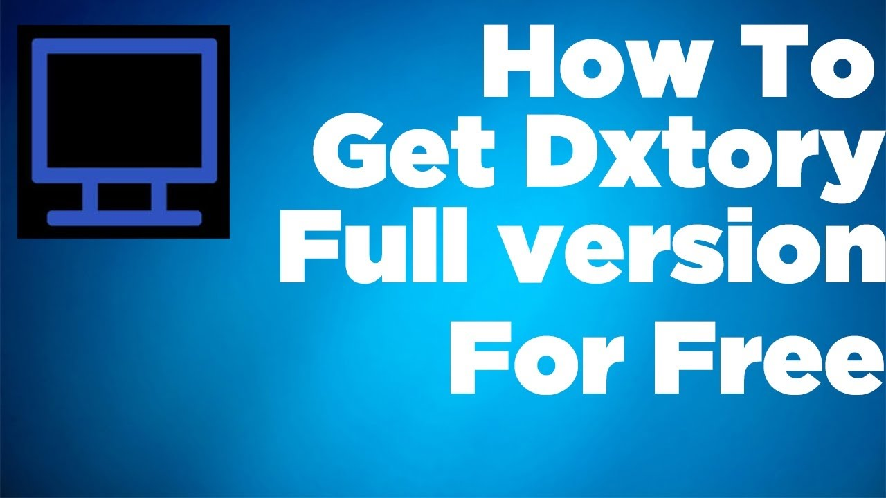 Dxtory Download Free Full Version