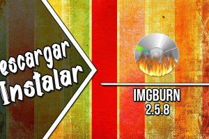 ImgBurn 2.5.8.0 Latest Version 2018 Free Download